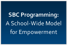 SBC Programming School-Wide Model for Empowerment